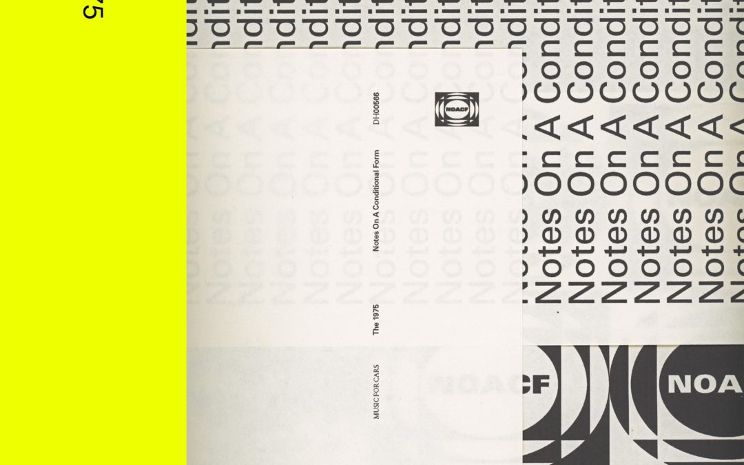RECENSION: The 1975 – Notes On a Conditional Form