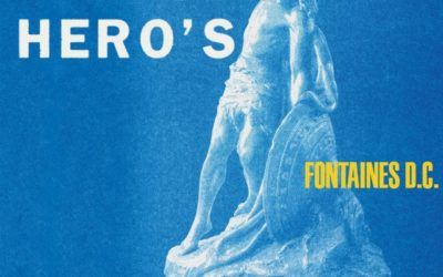 RECENSION: Fontaines D.C. – A Hero's Death